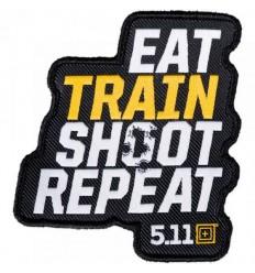 5.11 - Naszywka REPEATER - EAT TRAIN SHOOT REPEAT